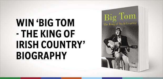 Win 'Big Tom - the King of Irish Country' Biography