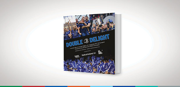Win a copy of 'Double Delight' a picture diary of Leinster Rugby's all-conquering 2017/18 campaigns