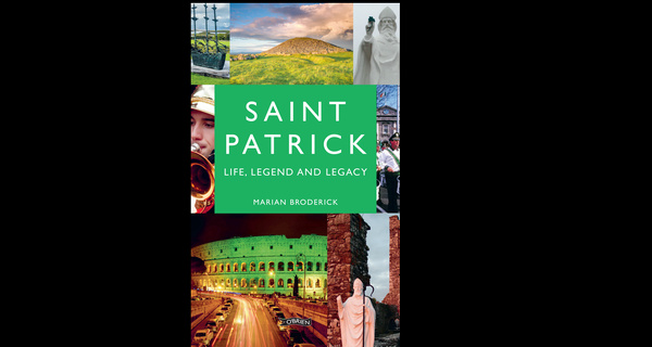 Win a copy of Saint Patrick -  Life, Legend and Legacy