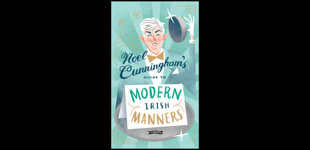 Win a copy of Noel Cunningham's Guide to Modern Irish Manners!