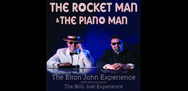 Win 2 tickets to see The Rocket Man and The Piano Man!